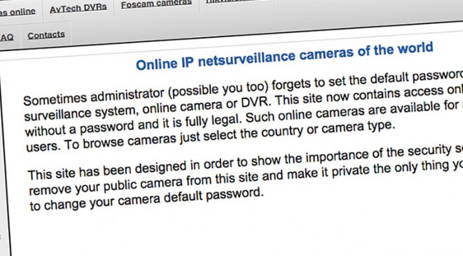 The Gadget Man – Are these really breached webcam and baby monitor's or simply webcams that need a password?